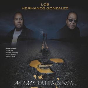 LosHermanosGonzalez-NoMeFaltaNada