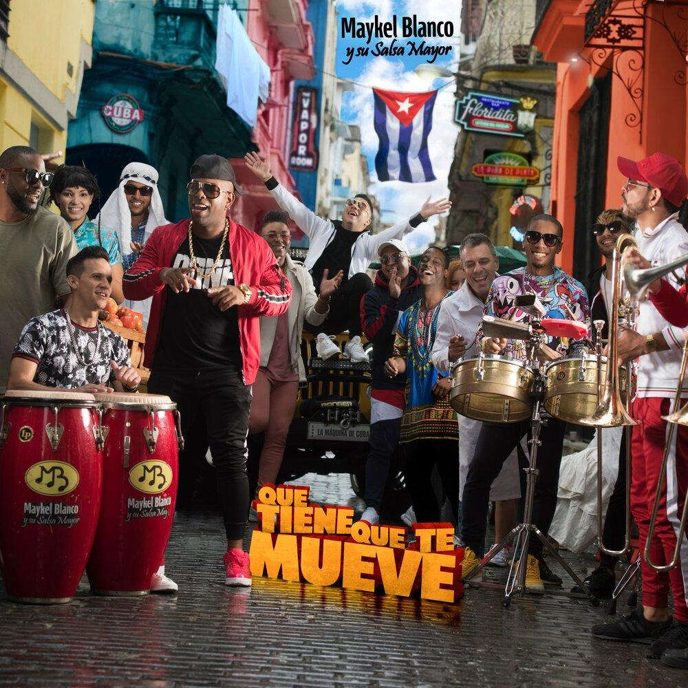 Maykel Blanco Y Su Salsa Mayor – Que Tiene Que Te Mueve | La